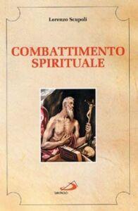 Libro Combattimento spirituale Lorenzo Scupoli
