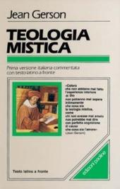 Teologia mistica. Testo latino a fronte