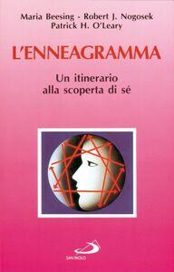 Libro L' enneagramma. Un itinerario alla scoperta di sé Maria Beesing , Robert J. Nogosek , Patrick H. O'Leary