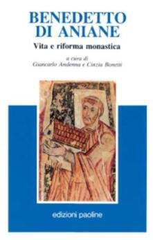 Listadelpopolo.it Benedetto di Aniane. Vita e riforma monastica Image