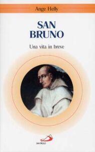 Libro San Bruno. Una vita in breve Ange Helly
