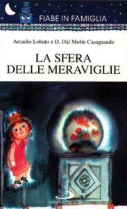 Libro La sfera delle meraviglie Arcadio Lobato