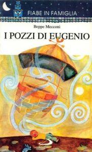 Foto Cover di I pozzi di Eugenio, Libro di Beppe Mecconi, edito da San Paolo Edizioni