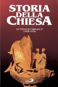 Libro La Chiesa del Vaticano II (1958-1978). Vol. 1 Maurilio Guasco , Elio Guerriero , Francesco Traniello