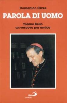 Parola di uomo. Tonino Bello un vescovo per amico.pdf