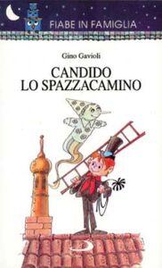 Libro Candido lo spazzacamino Gino Gavioli