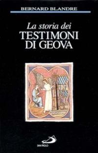 La La storia dei Testimoni di Geova - Blandre Bernard - wuz.it