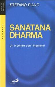 Foto Cover di Sanatana-dharma. Un incontro con l'induismo, Libro di Stefano Piano, edito da San Paolo Edizioni