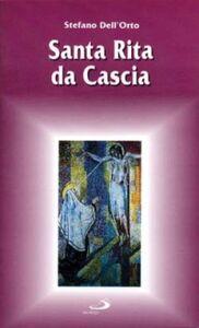 Libro Santa Rita da Cascia Stefano Dell'Orto