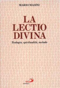 Libro La lectio divina. Teologia, spiritualità, metodo Mario Masini