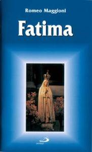 Libro Fatima. Guida del pellegrino Romeo Maggioni