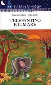 Libro L' elefantino e il mare Sofia Gallo