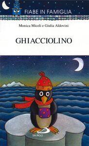 Libro Ghiacciolino Giulia Aldovini