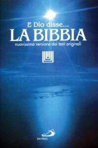 Libro La Bibbia. E Dio disse? Nuovissima versione dai testi originali