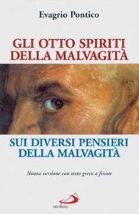 Libro Gli otto spiriti della malvagità. Sui diversi pensieri della malvagità Evagrio Pontico