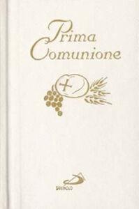 Foto Cover di Prima comunione. Il mio amico Gesù, Libro di  edito da San Paolo Edizioni
