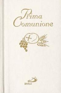 Libro Prima comunione. Il mio amico Gesù