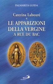 Caterina Labouré e le apparizioni della Vergine alla Rue du Bac. Per una rilettura del messaggio della Medaglia miracolosa