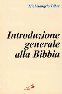 Libro Introduzione generale alla Bibbia Michelangelo Tábet