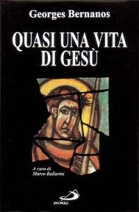 Foto Cover di Quasi una vita di Gesù, Libro di Georges Bernanos, edito da San Paolo Edizioni