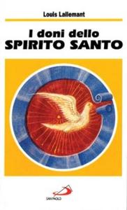 Libro I doni dello Spirito Santo Louis Lallemant