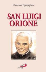 Libro San Luigi Orione Domenico Sparpaglione