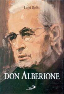 Libro Don Alberione. Appunti per una biografia Luigi Rolfo