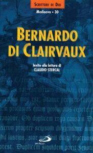 Libro Bernardo di Clairvaux. Invito alla lettura