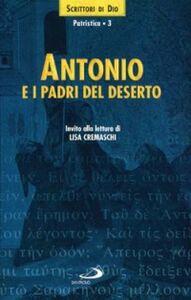 Libro Antonio e i Padri del deserto. Invito alla lettura Antonio Abate (sant')