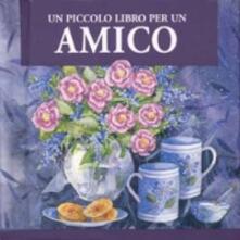 Un piccolo libro per un amico
