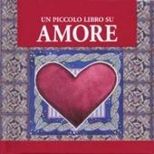 Un piccolo libro su amore