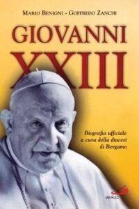 Foto Cover di Giovanni XXIII, Libro di Mario Benigni,Goffredo Zanchi, edito da San Paolo Edizioni