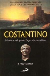 Foto Cover di Costantino. Memorie del primo imperatore cristiano, Libro di Joel Schmidt, edito da San Paolo Edizioni