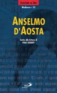 Foto Cover di Anselmo d'Aosta, Libro di  edito da San Paolo Edizioni