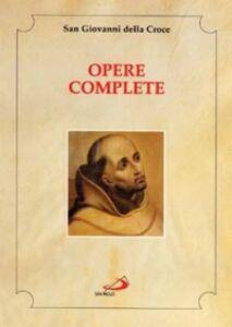 Libro Opere complete Giovanni della Croce (san)