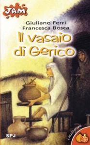 Libro Il vasaio di Gerico Francesca Bosca