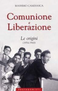 Comunione e Liberazione. Le origini (1954-1968)
