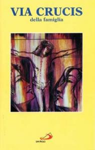 Libro Via crucis della famiglia