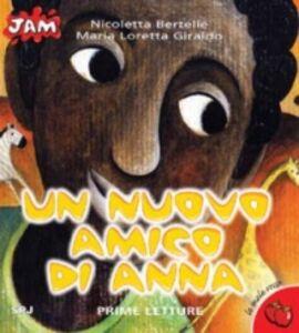 Libro Un nuovo amico di Anna Maria Loretta Giraldo