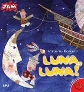 Luna, Luna!