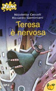Libro Teresa è nervosa Riccardo Geminiani
