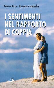 Libro I sentimenti nel rapporto di coppia Gianni Bassi , Rossana Zamburlin