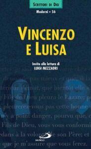 Foto Cover di Vincenzo e Luisa. Invito alla lettura, Libro di Luigi Mezzadri, edito da San Paolo Edizioni