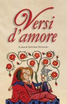 Equilibrifestival.it Versi d'amore. Cento liriche di poeti italiani del Novecento per leggere e vivere l'amore del terzo Millennio Image