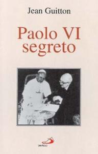 Libro Paolo VI segreto Jean Guitton