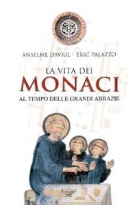 La La vita dei monaci al tempo delle grandi abbazie