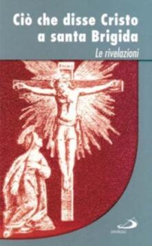 Ciò che disse Cristo a santa Brigida. Le rivelazioni.pdf