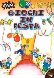 Foto Cover di Giochi in festa, Libro di Marsilio Parolini, edito da San Paolo Edizioni