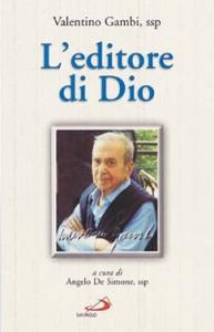 Libro L' editore di Dio Valentino Gambi