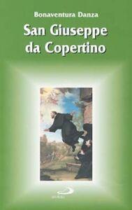 Foto Cover di San Giuseppe da Copertino, Libro di Bonaventura Danza, edito da San Paolo Edizioni